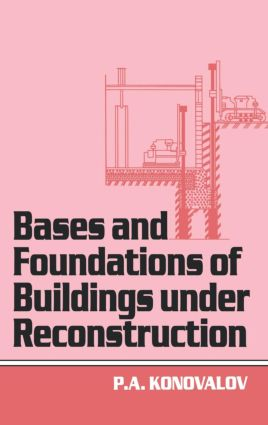 Bases and Foundations of Building Under Reconstruction: 1st Edition (Hardback) book cover