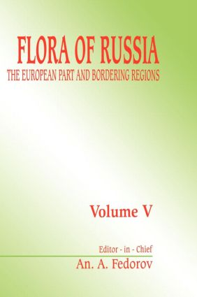 Flora of Russia, volume 5: The European Part & Bordering Regions, 1st Edition (Hardback) book cover