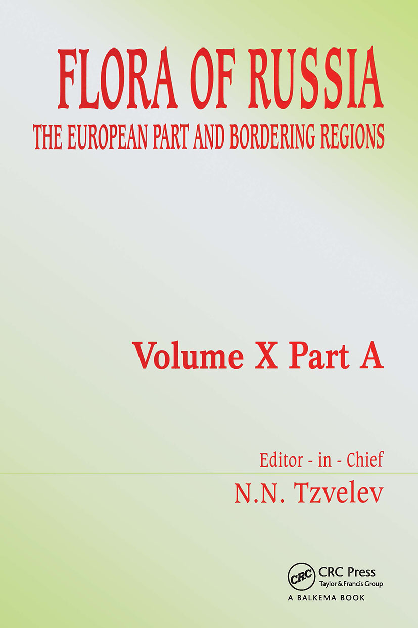 Flora of Russia - Volume 10A: The European Part and Bordering Regions, 1st Edition (Hardback) book cover