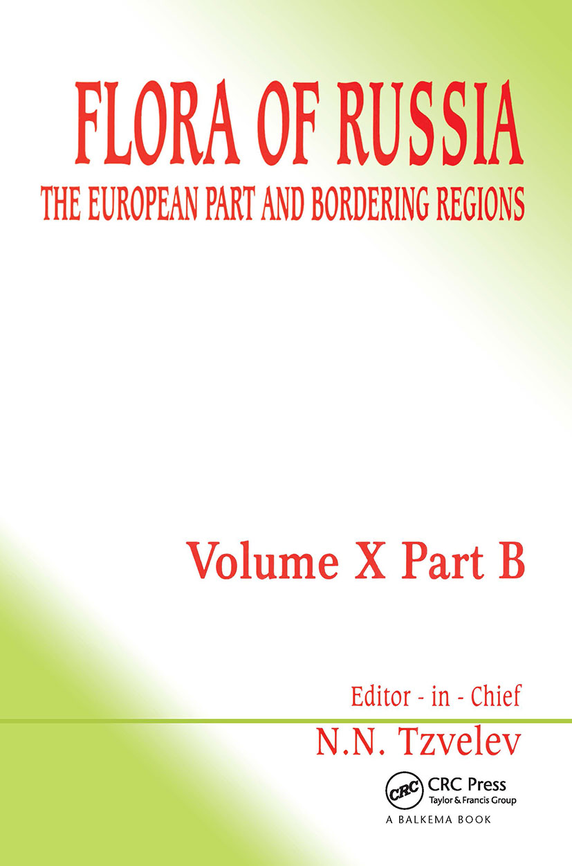 Flora of Russia - Volume 10B: The European Part and Bordering Regions, 1st Edition (Hardback) book cover