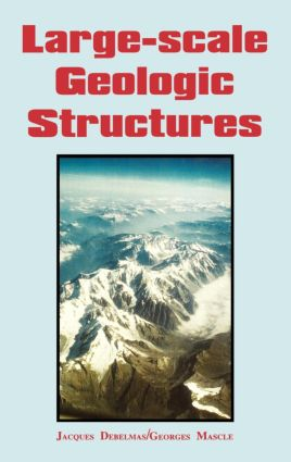 Large-Scale Geologic Structures: 1st Edition (Hardback) book cover