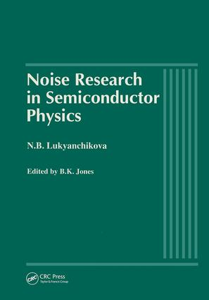 Noise Research in Semiconductor Physics: 1st Edition (Hardback) book cover