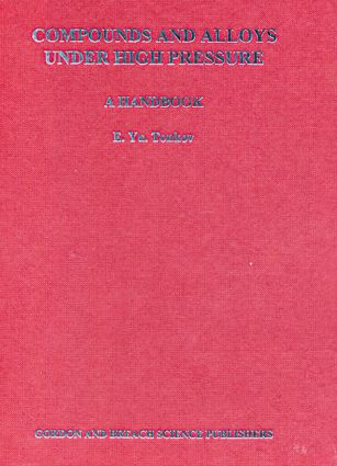 Compounds and Alloys Under High Pressure: A Handbook, 1st Edition (Hardback) book cover
