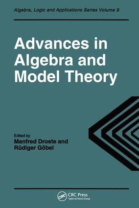 Advances in Algebra and Model Theory