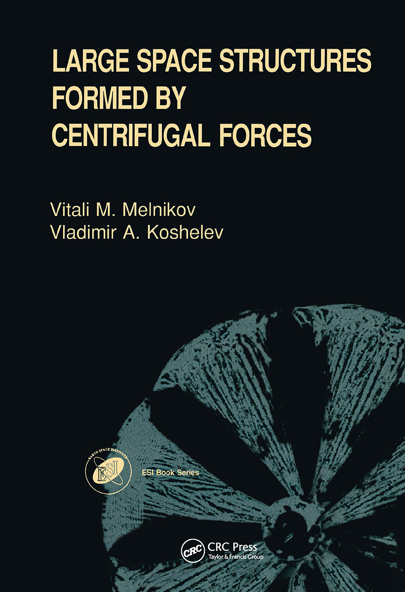 Large Space Structures Formed by Centrifugal Forces: 1st Edition (Hardback) book cover