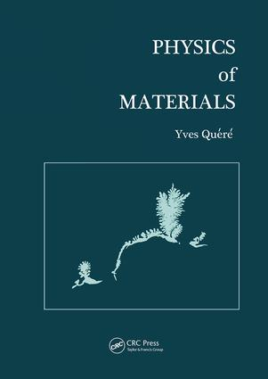 Physics of Materials: 1st Edition (Paperback) book cover