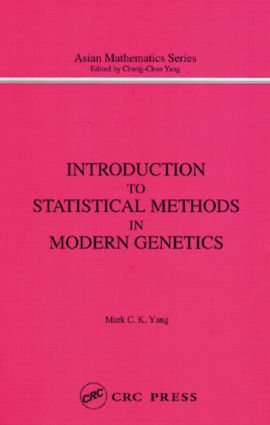 Introduction to Statistical Methods in Modern Genetics: 1st Edition (Hardback) book cover