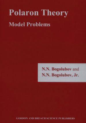 Polaron Theory: Model Problems, 1st Edition (Hardback) book cover