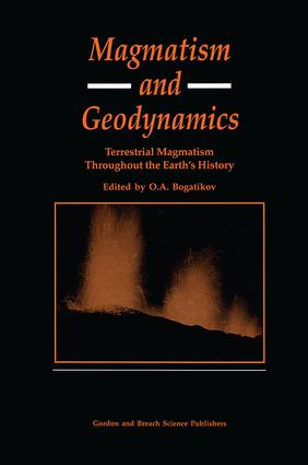 Magmatism and Geodynamics: Terrestrail Magmatism Throughout the Earth's History, 1st Edition (Hardback) book cover