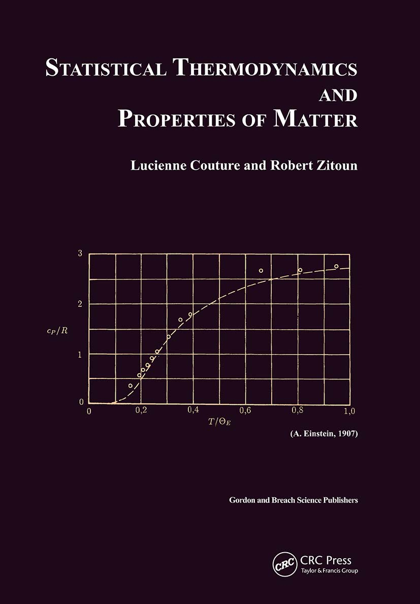 Statistical Thermodynamics and Properties of Matter: 1st Edition (Paperback) book cover
