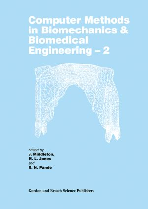 Computer Methods in Biomechanics and Biomedical Engineering 2: 2nd Edition (Hardback) book cover