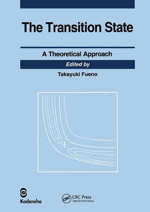 Transition State: A Theoretical Approach, 1st Edition (e-Book) book cover