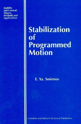 Stabilization of Programmed Motion: 1st Edition (Hardback) book cover