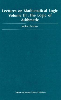 Logic of Arithmetic: 1st Edition (Hardback) book cover