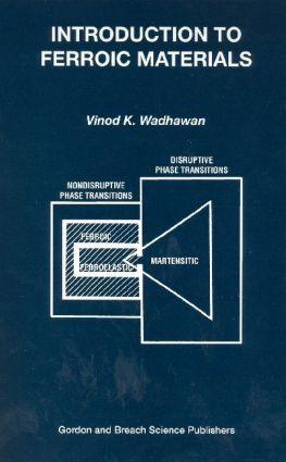 Introduction to Ferroic Materials: 1st Edition (Hardback) book cover