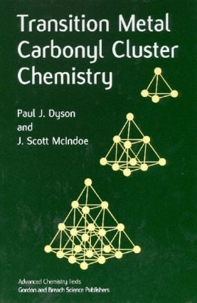 Transition Metal Carbonyl Cluster Chemistry: 1st Edition (Hardback) book cover