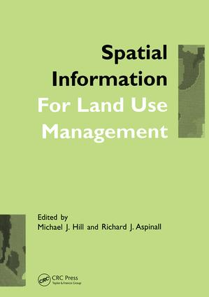 Spatial Information for Land Use Management: 1st Edition (Hardback) book cover