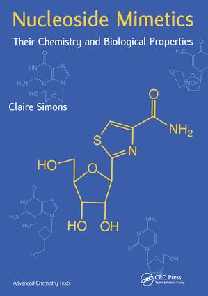Nucleoside Mimetics: Their Chemistry and Biological Properties, 1st Edition (Hardback) book cover