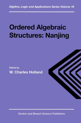 Ordered Algebraic Structures: 1st Edition (Hardback) book cover