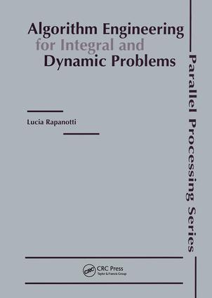 Algorithm Engineering for Integral and Dynamic Problems