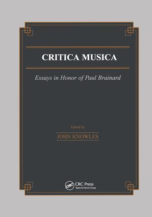 Critica Musica: Essays in Honour of Paul Brainard (Hardback) book cover