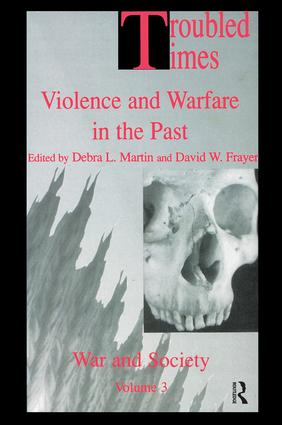 Troubled Times: Violence and Warfare in the Past book cover