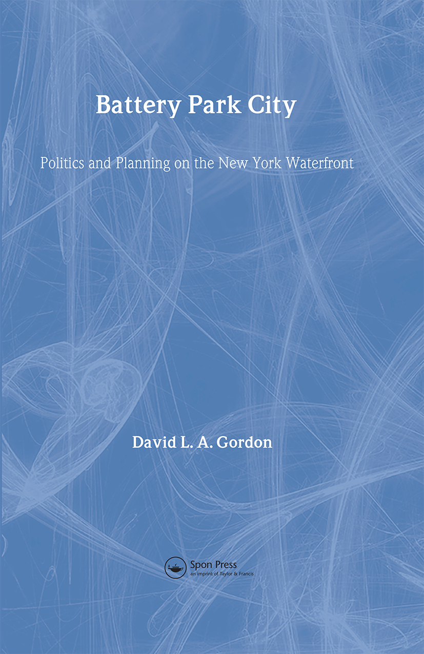 Battery Park City: Politics and Planning on the New York Waterfront book cover