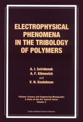 Electrophysical Phenomena in the Tribology of Polymers: 1st Edition (Hardback) book cover