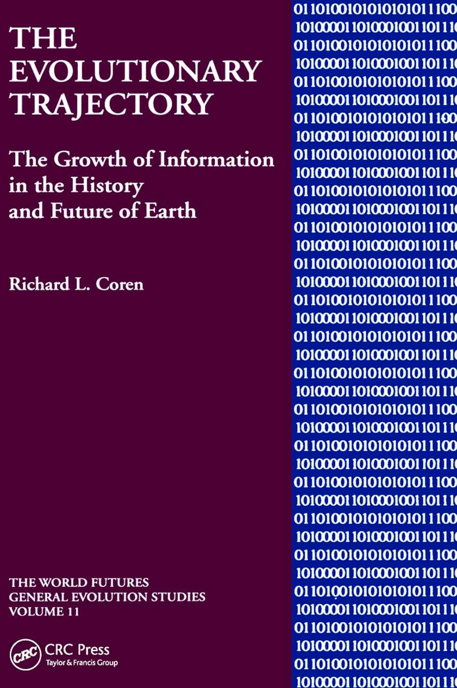 The Evolutionary Trajectory: The Growth of Information in the History and Future of Earth, 1st Edition (Hardback) book cover