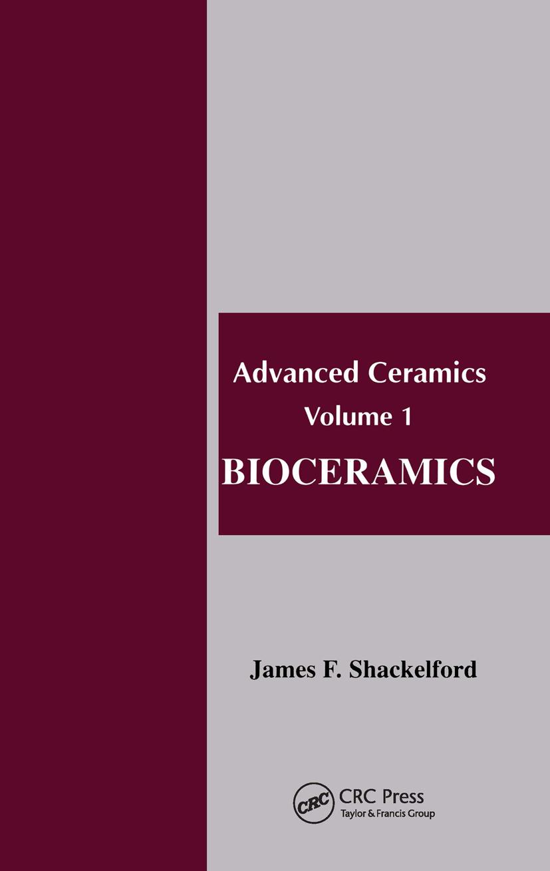 Bioceramics: 1st Edition (Paperback) book cover
