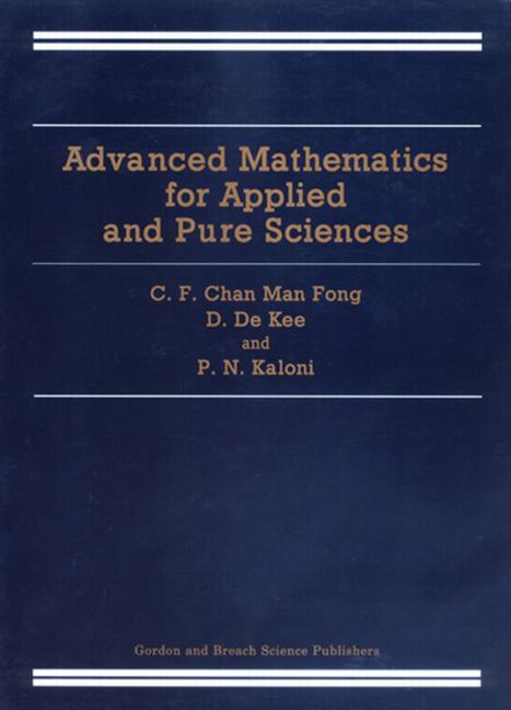 Advanced Mathematics for Applied and Pure Sciences: 1st Edition (Paperback) book cover
