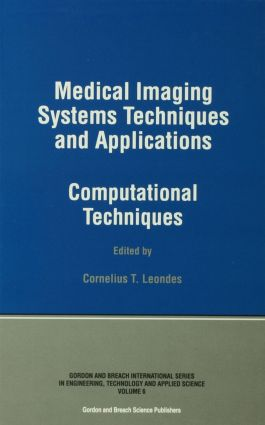 Medical Imaging Systems Techniques and Applications: Computational Techniques, 1st Edition (Hardback) book cover