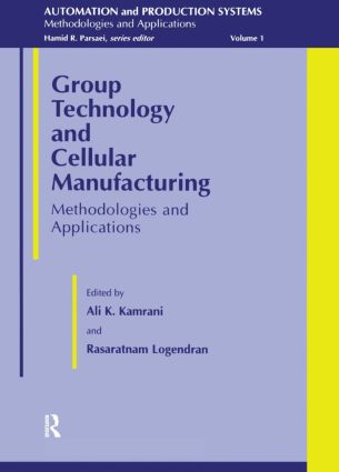 Group Technology And Cellular: 1st Edition (Hardback) book cover
