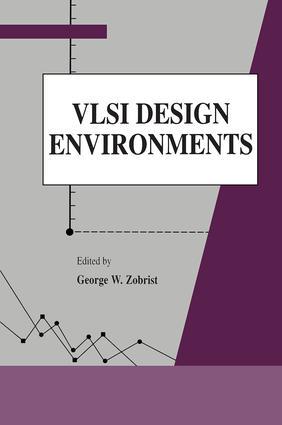 VLSI Design Environments: 1st Edition (Hardback) book cover