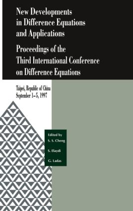 New Developments in Difference Equations and Applications: Proceedings of the Third International Conference on Difference Equations, 1st Edition (Hardback) book cover