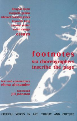 Footnotes: Six Choreographers Inscribe the Page, 1st Edition (Paperback) book cover