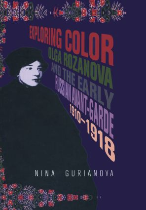 CONTEXT olga rozanova and the early russian avant-garde