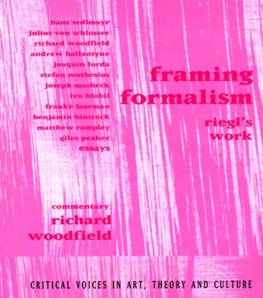 Framing Formalism: Riegl's Work book cover