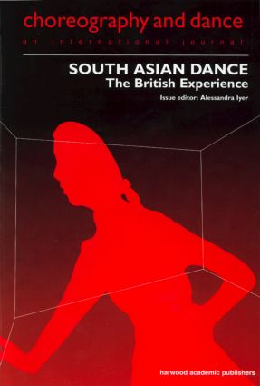 South Asian Dance: The British Experience, 1st Edition (Paperback) book cover