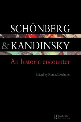 Schonberg and Kandinsky: An Historic Encounter (Paperback) book cover
