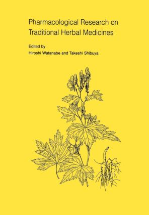 Pharmacological Research on Traditional Herbal Medicines: 1st Edition (Paperback) book cover