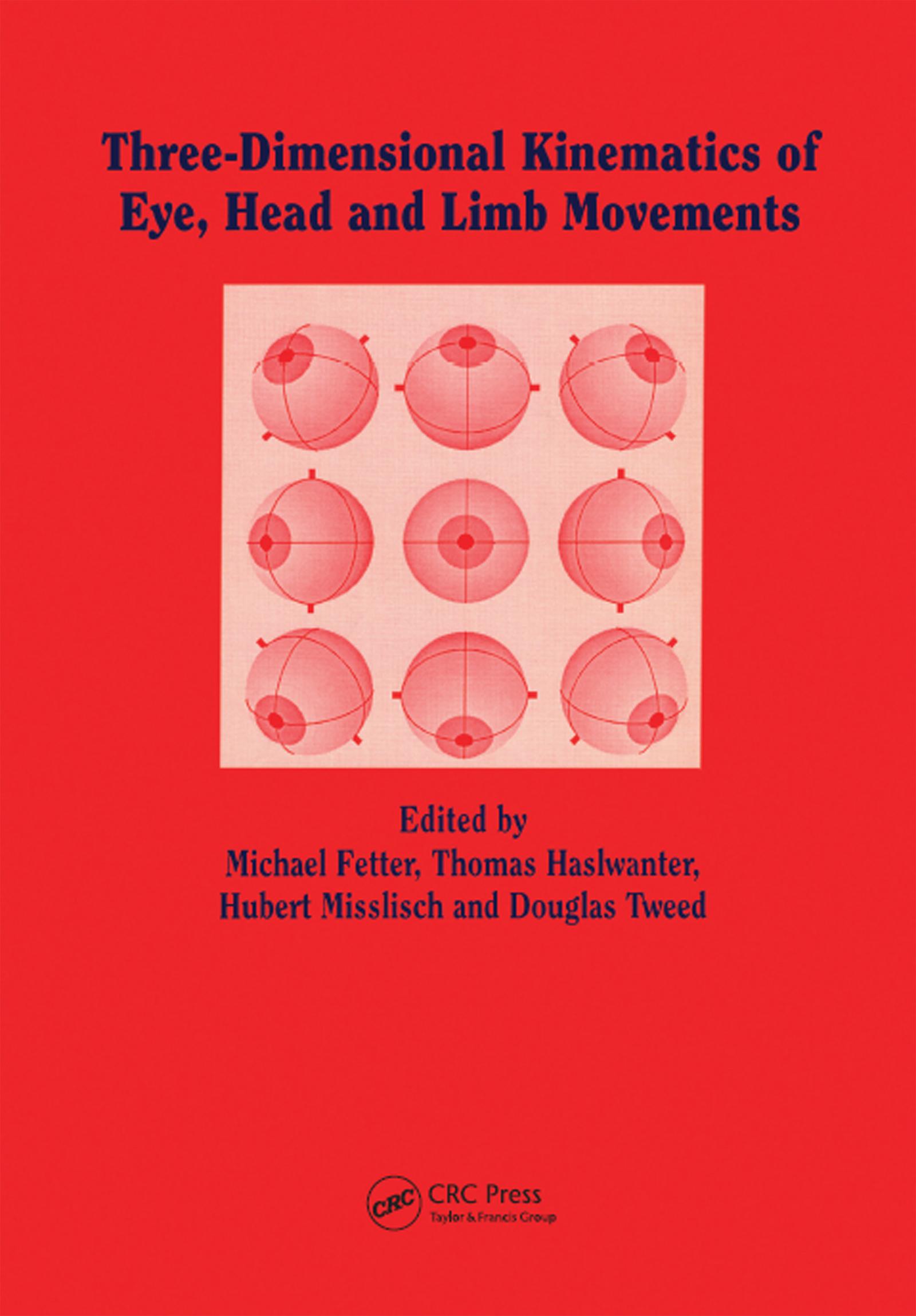 Three-dimensional Kinematics of the Eye, Head and Limb Movements: 1st Edition (Hardback) book cover