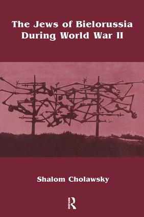 Jews of Bielorussia During Wwi: 1st Edition (Hardback) book cover