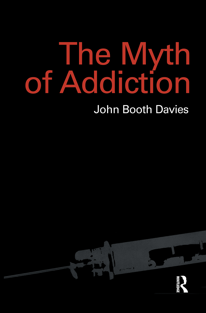 Myth of Addiction: Second Edition, 1st Edition (Paperback) book cover