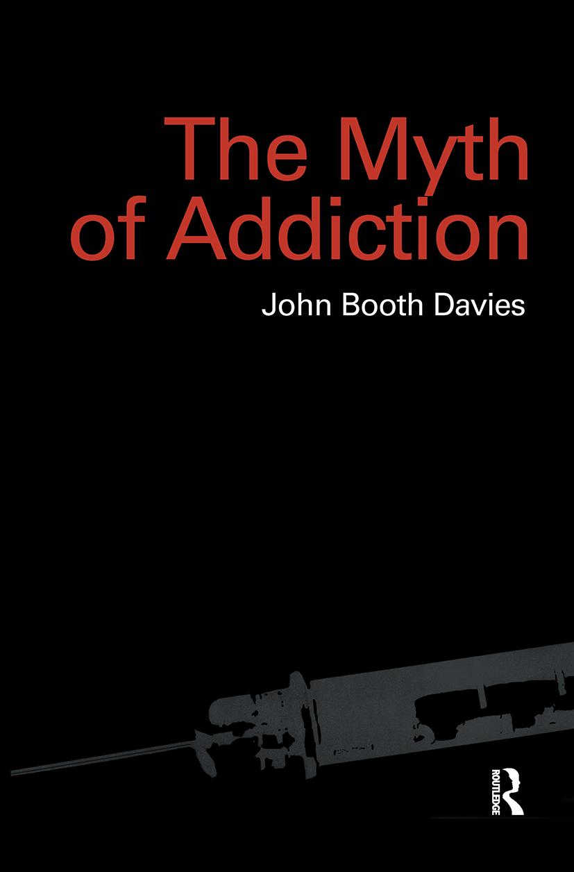 Myth of Addiction