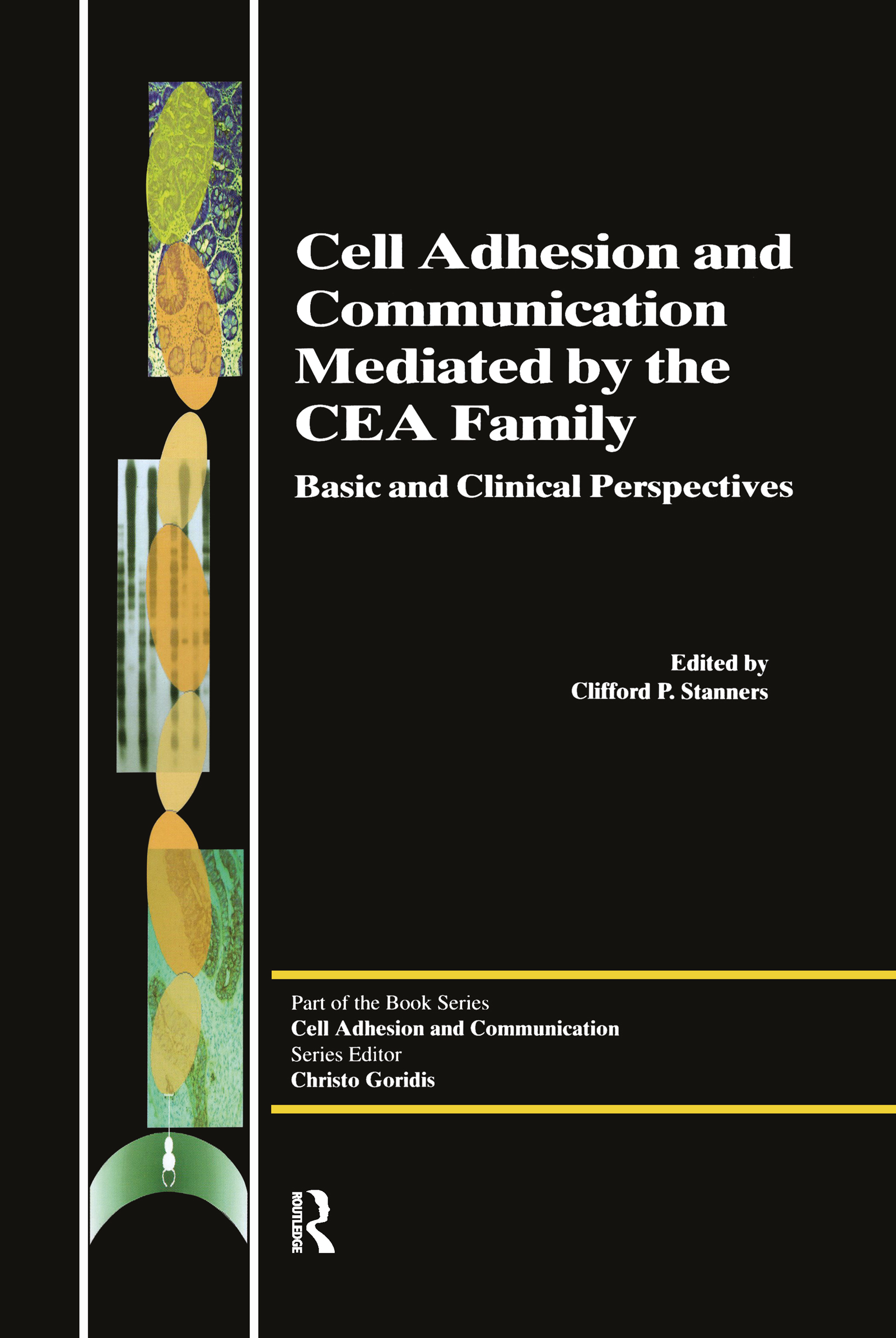 Cell Adhesion and Communication Mediated by the CEA Family: 1st Edition (Hardback) book cover