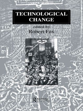 Technological Change: Methods and Themes in the History of Technology (Paperback) book cover