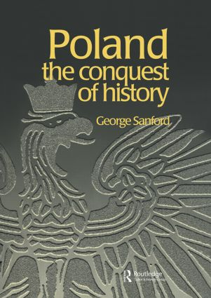 Poland: The Conquest of History book cover