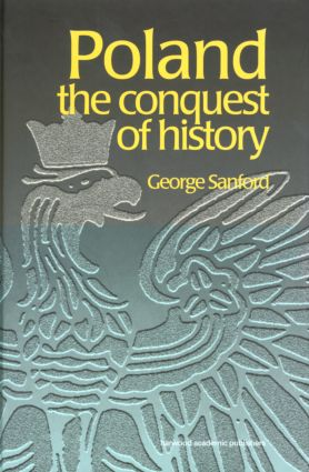 Poland: The Conquest of History (Paperback) book cover