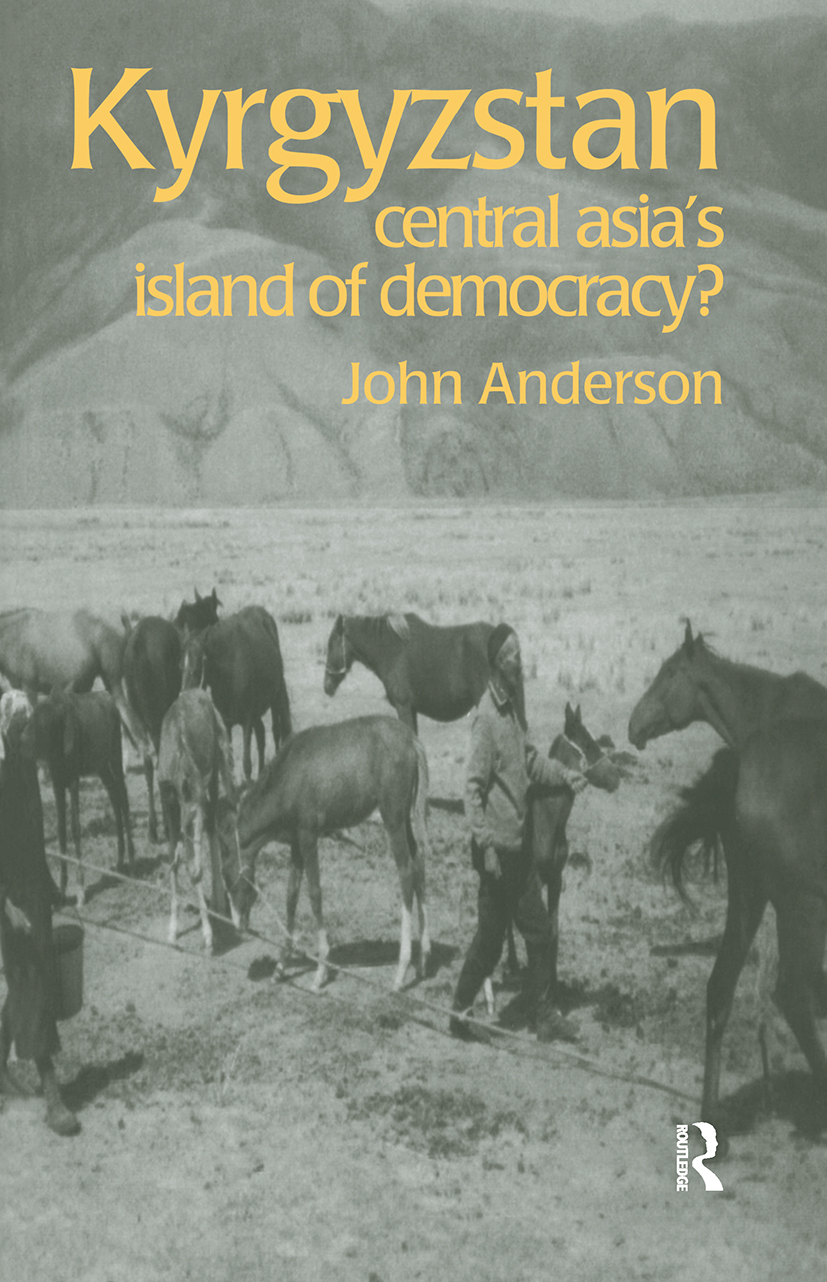 Kyrgyzstan: Central Asia's Island of Democracy?, 1st Edition (Paperback) book cover